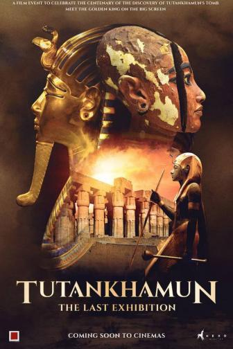 Tutankhamun - The Last Exhibition